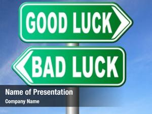 Change of luck good or bad, unlucky misfortune or good fortune road sign arrow 3D , , on white