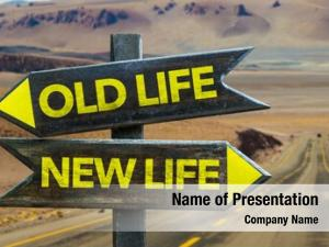 Old Life - New Life signpost in a desert road on