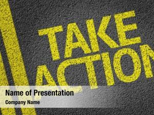 Written take action road