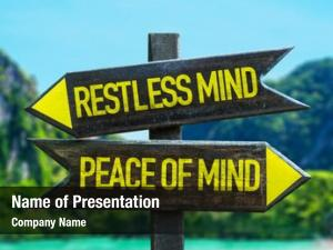 Peace restless mind mind signpost