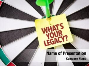 Legacy? whats your