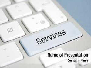 Services means