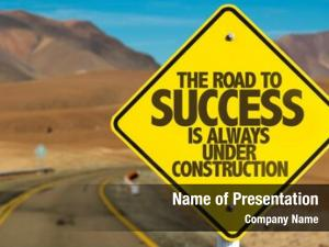 Always road success under construction