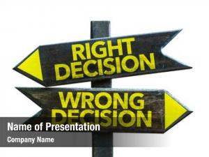 Wrong right decision decision signpost