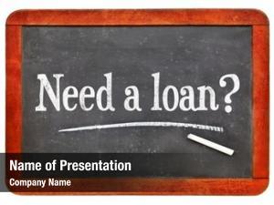 Blackboard need loan? sign white