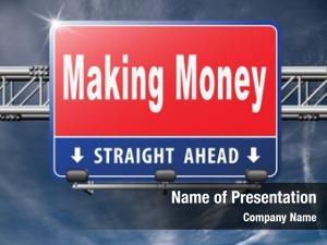 Earning make money cash making