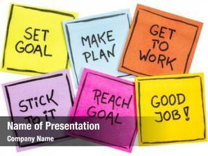 Make set goal, plan, work,