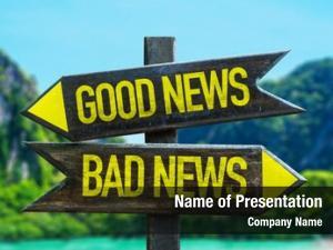 Bad good news news signpost