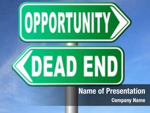 End opportunity dead without any