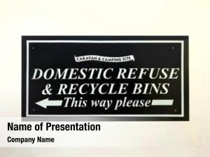 Recycling domestic refuse bin sign