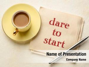Inspirational dare start advice handwriting
