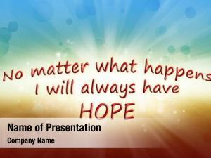 Happens matter what will always