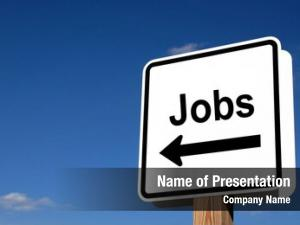 That sign indicating jobs are