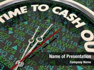 Out time cash sell stocks