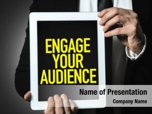 Audience engage your