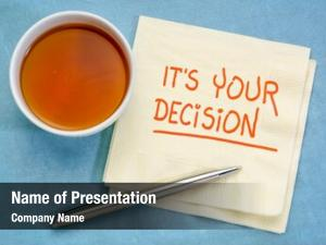 Note your decision handwriting napkin