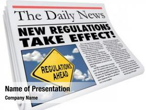 Take new regulations effect newspaper
