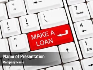 Key make loan place enter