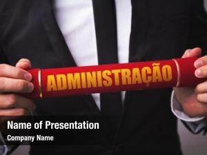 Administration in