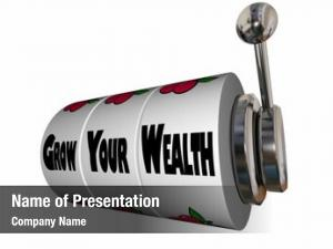 Wealth grow your earn more