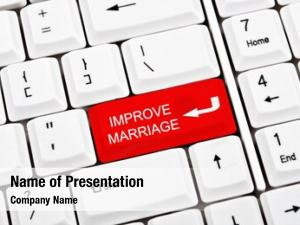 Key improve marriage place enter