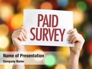 Placard paid survey bokeh