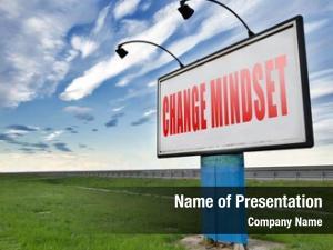 Mindset, change your new way