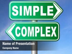 Easy complex simple hard way
