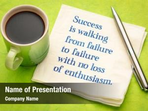Failure success walking failure withi