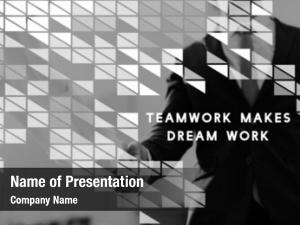 Teamwork makes dream work teamwork word team
