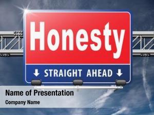 Leads honest honesty long way