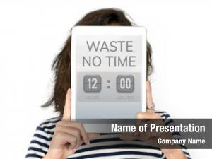 Communicate valuable waste time