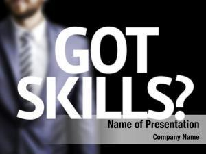 Written got skills? board business