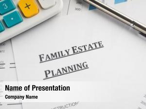 Planning family estate