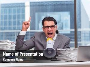 Loudspeaker angry businessman office