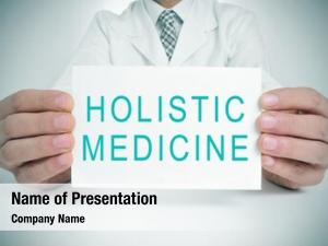 Signboard doctor showing text holistic