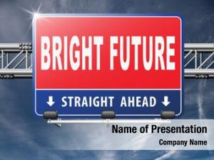 Ahead, bright future planning having
