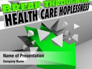 Health break through care hopelessness