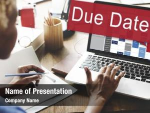 Appointment due date deadline time