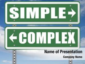 Complex or simple