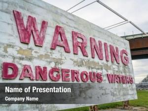 Warning dangerous