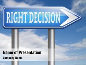 Choice right decision correct way