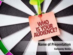 Audience? who your