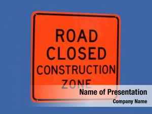 Road high visibility closed construction