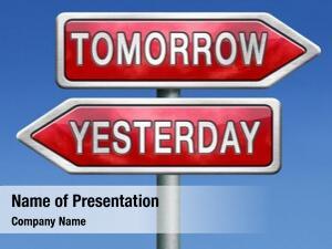 Past yesterday tomorrow future