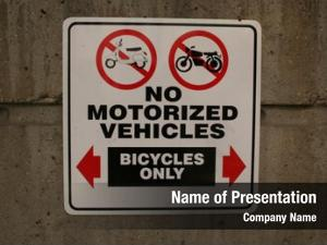 Bicycles motorized vehicles only